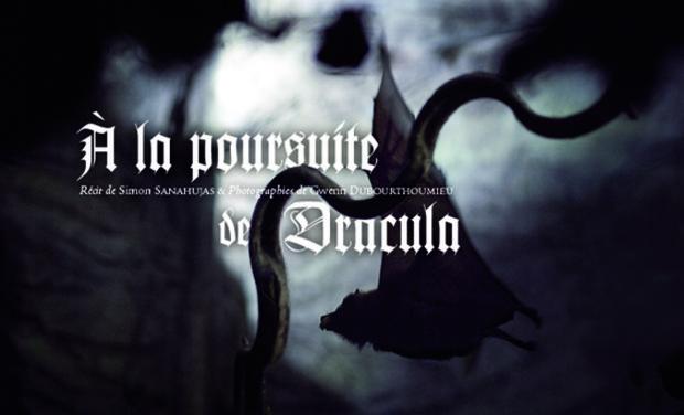 A la poursuite de Dracula