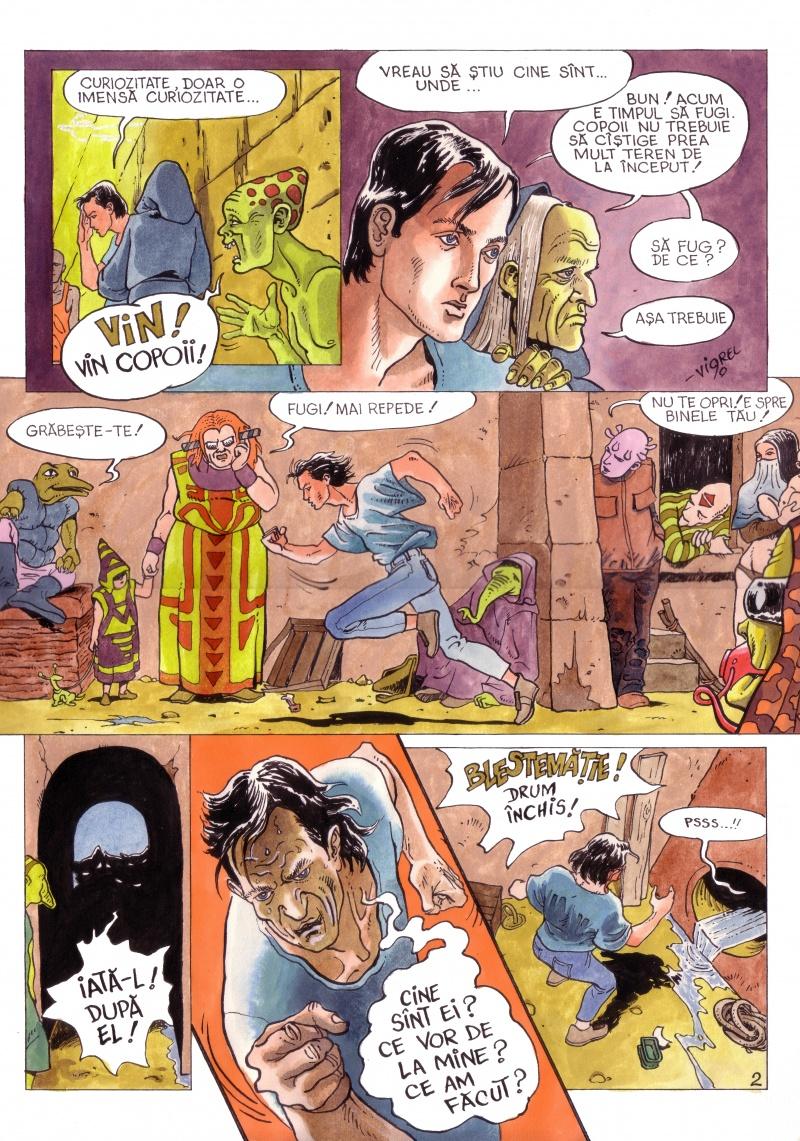 """Extras din """"Faraonul"""" (1990) O încercare moebiusiană, total necomercială prin subiectul ermetic şi lirismul frust adoptat. A apărut, total nepotrivit, într-un supliment pentru copii – """"MiniAzi"""". Mă întreb şi acum ce au priceput oare copiii aceia, în urma lecturii."""