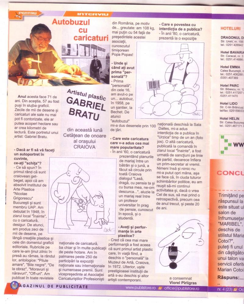 Interviu luat cu ocazia decernării titlului de Cetăţean de onoare al municipiului Craiova (Magazinul de publicitate, nr.4 (23) - nov. 2005