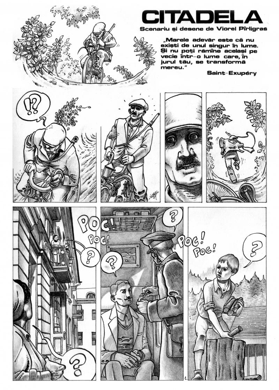 """Extras din """"Citadela"""" (1987) O bandă desenată realizată cu un buget foarte mare pentru epoca respectivă, deoarece a necesitat contribuţia unor fotografii de calitate, colate în aranjamentul grafic. Încă inedită în suport publicistic deoarece a aşteptat ani buni evoluţia calităţii tiparului în banda desenată."""